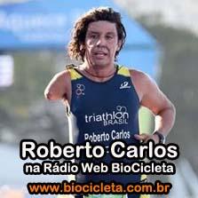 Roberto Carlos -  radio web biocicleta - 2012.05.03